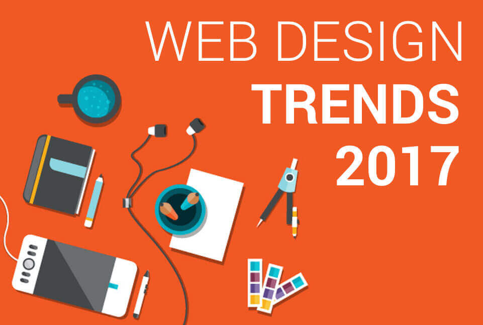 Web Design and Trends for 2017 - Missisauga, Oakville, Burlignton and Toronto